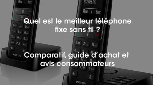 meilleur téléphone fixe sans fil