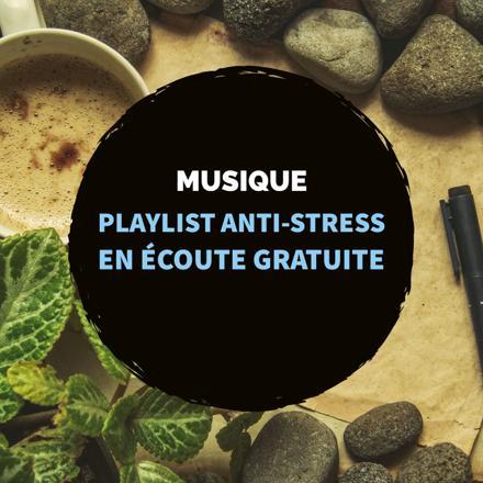 musique anti stress gratuite