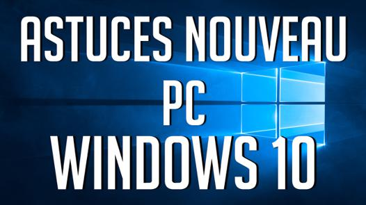 pc astuces windows 10