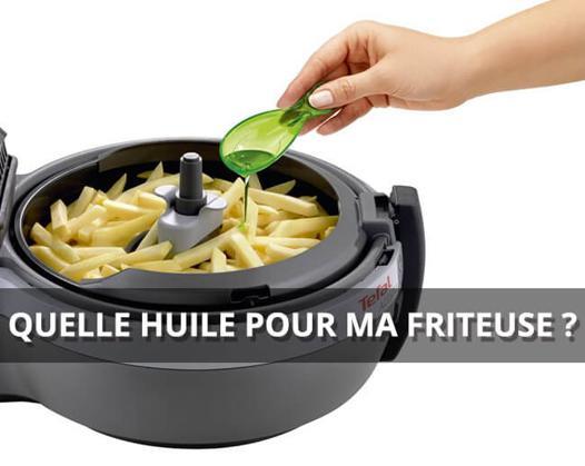 quelle huile utiliser pour friteuse